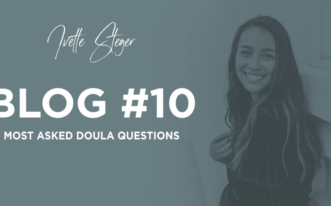 Most Asked Doula Questions