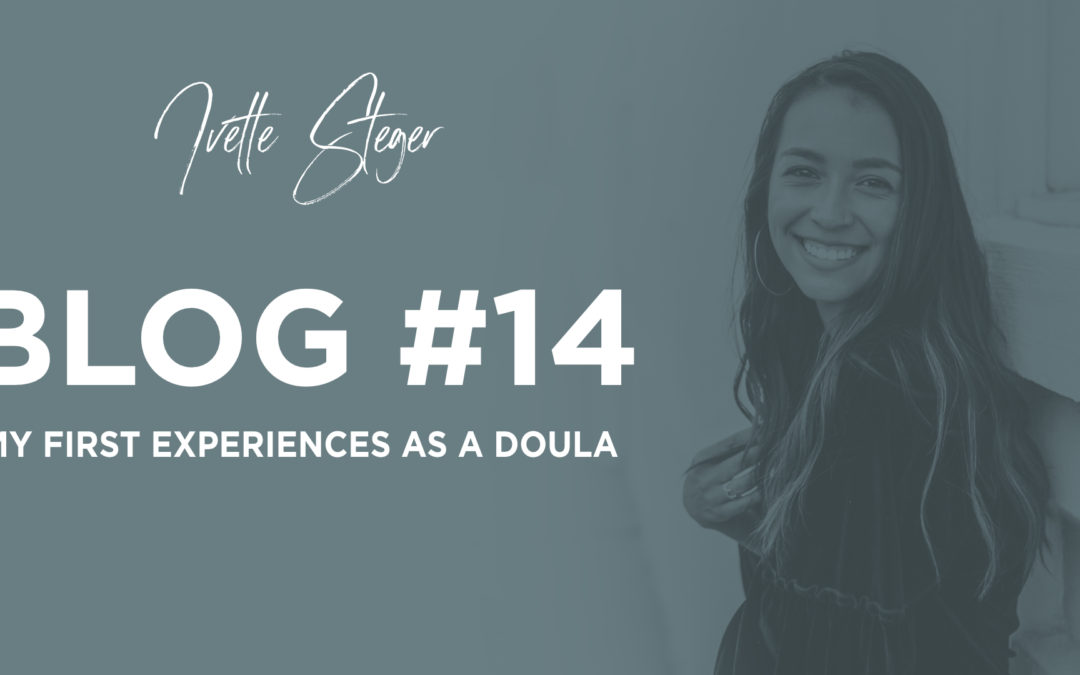 Doula: My first experiences