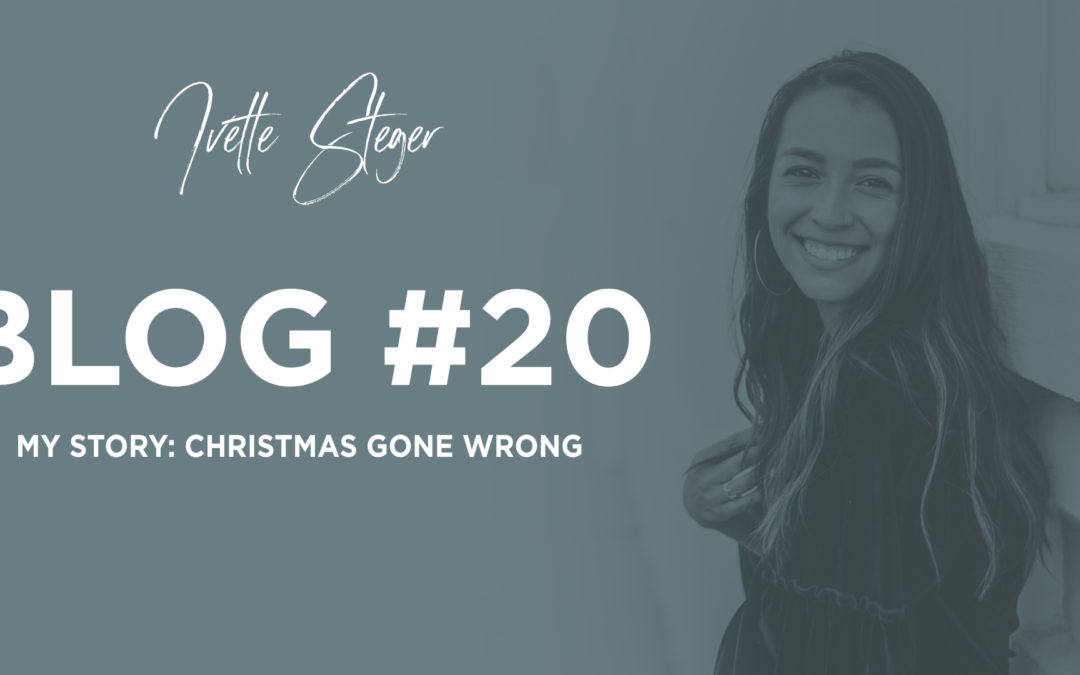 My Story: Christmas gone WRONG!