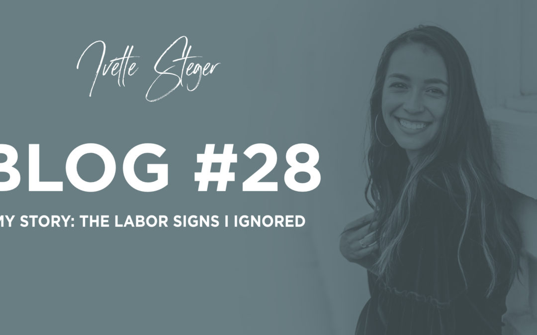 My story: the labor signs I ignored
